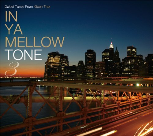 In Ya Mellow Tone Vol. 3