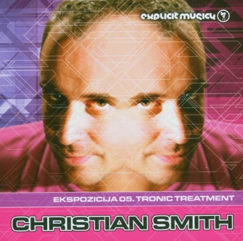 Christian Smith Ekspozicija 05 Tronic Treatment