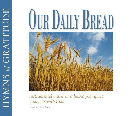 Our Daily Bread Hymns Of Gratitude Vol. 17