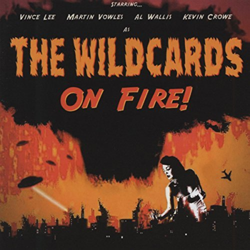 The Wildcards On Fire!
