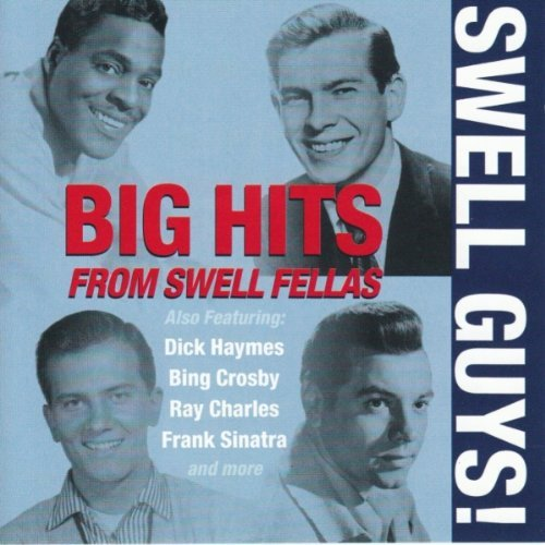 Big Hits From Swell Fellas Big Hits From Swell Fellas
