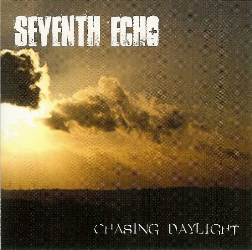 Seventh Echo Chasing Daylight