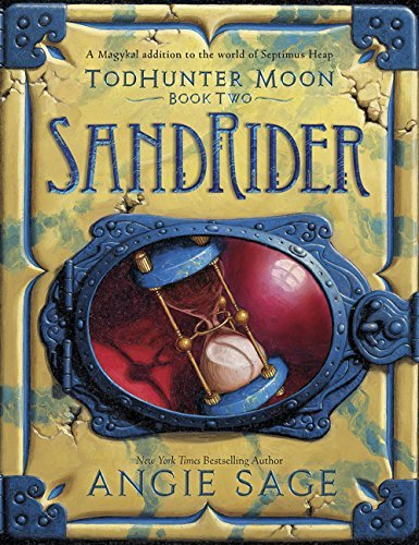 Angie Sage Todhunter Moon Book Two Sandrider