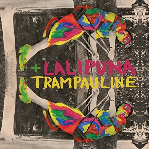 Lali Puna & Trampauline Machines Are Human