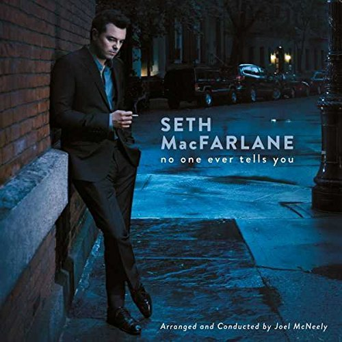 Seth Macfarlane No One Ever Tells You No One Ever Tells You