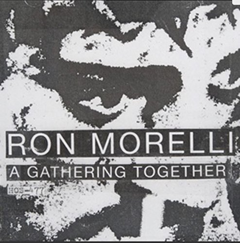 Ron Morelli A Gathering Together