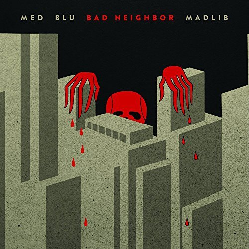 Med Blu Madlib Bad Neighbor