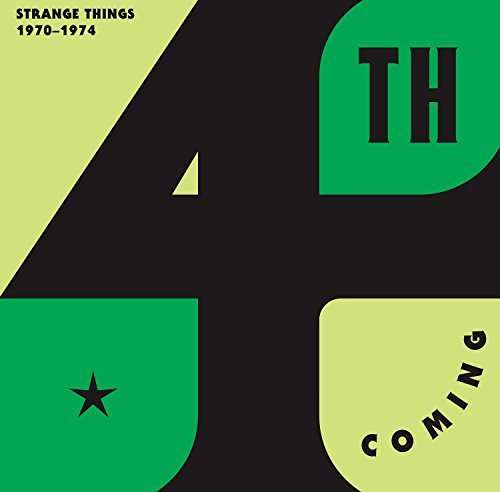 4th Coming Strange Things Complete Works