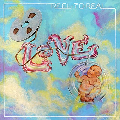 Love Reel To Real