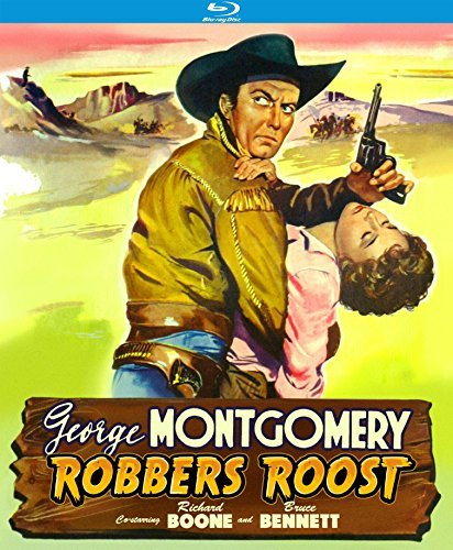 Robbers' Roost Montgomery Boone Bennett Blu Ray Nr