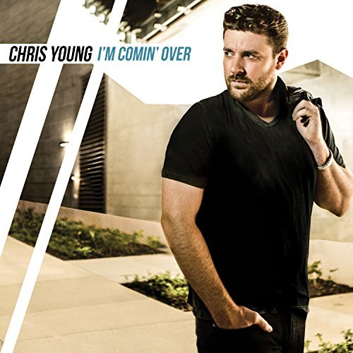 Chris Young I'm Coming Over