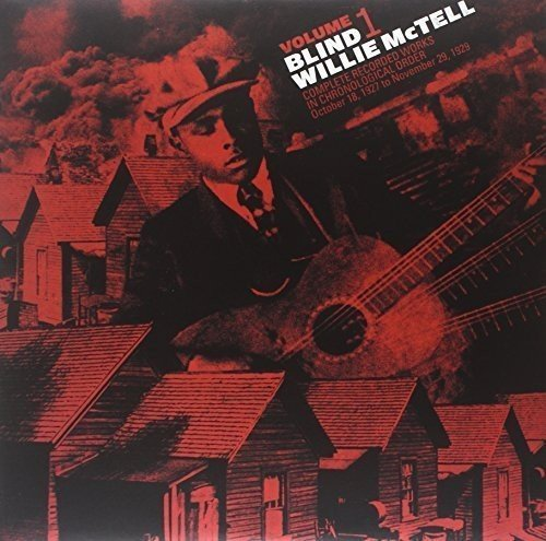 Blind Willie Mctell Complete Recorded Works Vol. 1