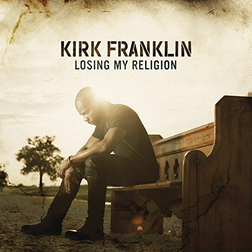 Kirk Franklin Losing My Religion