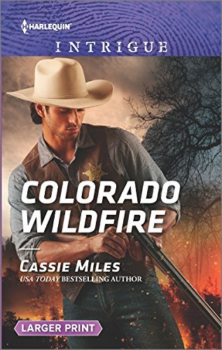 Cassie Miles Colorado Wildfire Large Print