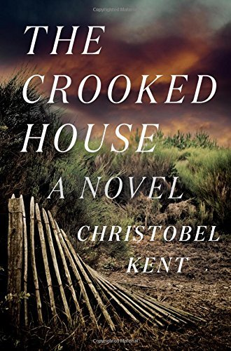 Christobel Kent The Crooked House