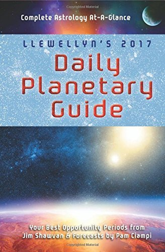 Jim Shawvan Llewellyn's Daily Planetary Guide Complete Astrology At A Glance 2017