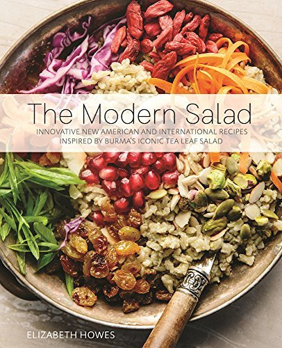 Elizabeth Howes The Modern Salad Innovative New American And International Recipes