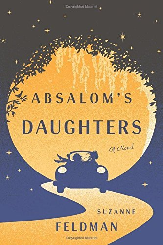 Suzanne Feldman Absalom's Daughters