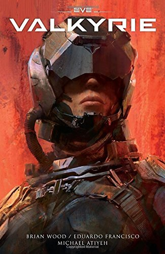 Brian Wood Eve Valkyrie