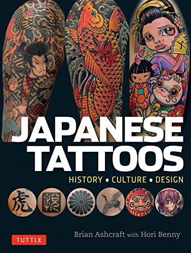 Brian Ashcraft Japanese Tattoos History * Culture * Design