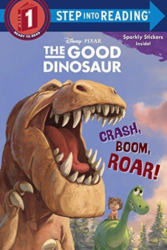 Susan Amerikaner Crash Boom Roar! (disney Pixar The Good Dinosaur
