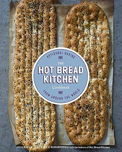 Jessamyn Waldman Rodriguez The Hot Bread Kitchen Cookbook Artisanal Baking From Around The World