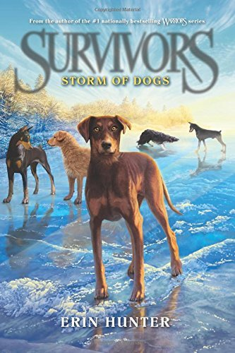 Erin Hunter Survivors #6 Storm Of Dogs