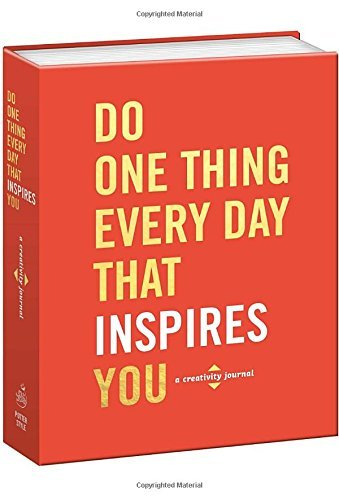 Robie Rogge Do One Thing Every Day That Inspires You A Creativity Journal