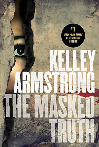 Kelley Armstrong The Masked Truth