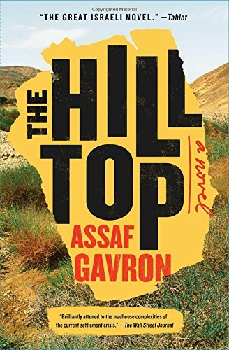 Assaf Gavron The Hilltop