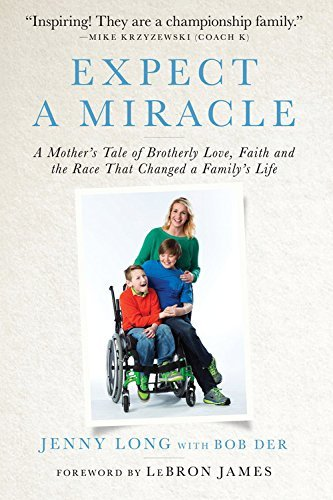 Jenny Long Expect A Miracle A Mother's Tale Of Brotherly Love Faith And The