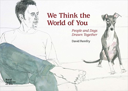 David Remfry We Think The World Of You David Remfry's Dogs