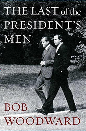 Bob Woodward The Last Of The President's Men