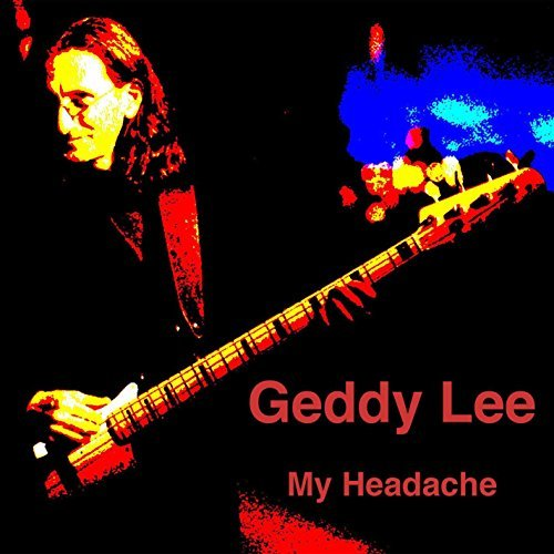 Geddy Lee My Headache (the Solo Intervie