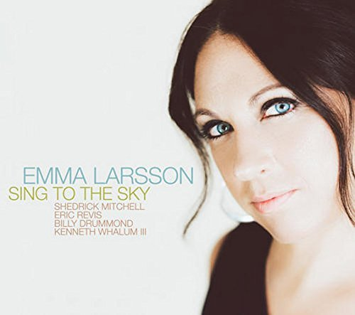 Emma Larsson Sing To The Sky