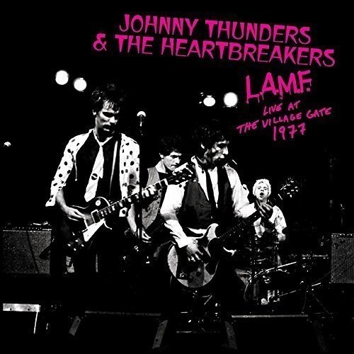 Johnny & The Heartbre Thunders L.A.M.F. Live At The Village