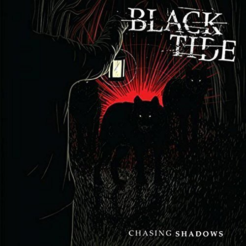 Black Tide Chasing Shadows Chasing Shadows