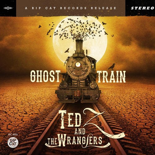 Ted Z & Wranglers Ghost Train