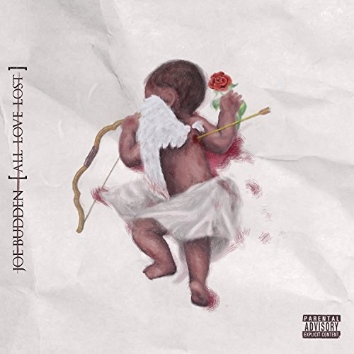 Joe Budden All Love Lost Explicit