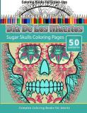 Chiquita Publishing Dia De Los Muertos Sugar Skulls Coloring Pages