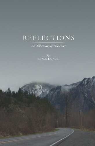 Brad Dukes Reflections An Oral History Of Twin Peaks