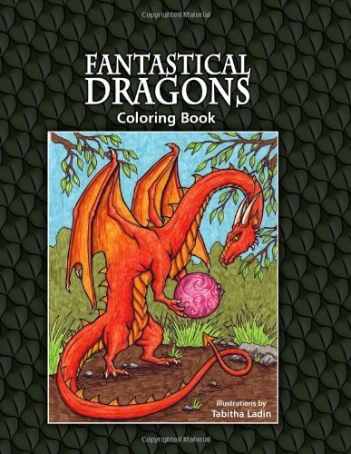 Tabitha Ladin Fantastical Dragons Coloring Book
