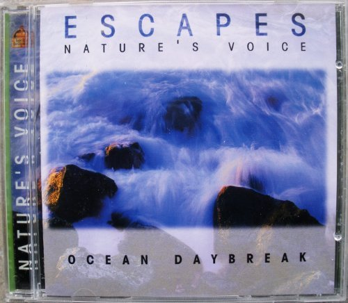 Escapes Nature's Voice Ocean Daybreak