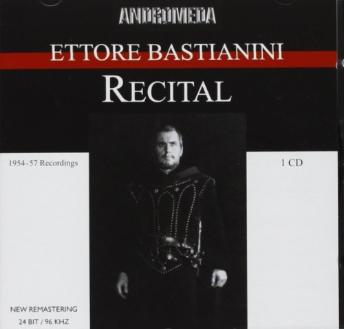 Ettore Bastianini Recital