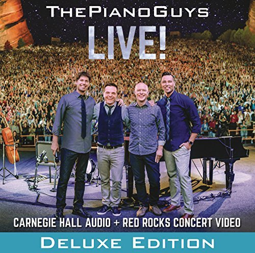 Piano Guys Live! (deluxe Edition) Live! (deluxe Edition)