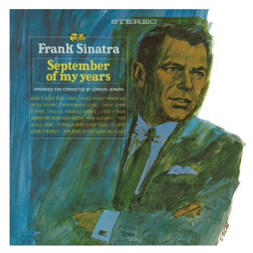Frank Sinatra September Of My Years September Of My Years