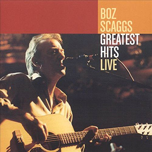 Boz Scaggs Greatest Hits
