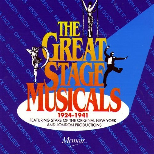 Great Stage Musicals 1924 1941