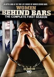 Women Behind Bars Season 1