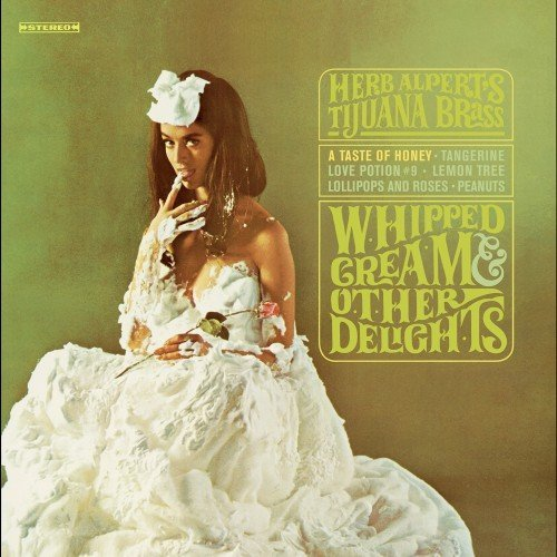 Herb Alpert Whipped Cream & Other Delights